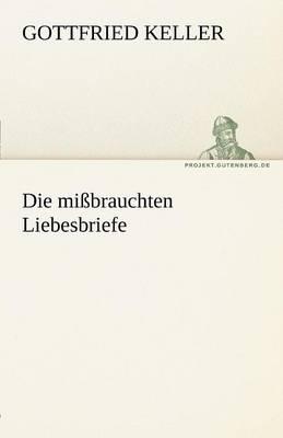 Die Missbrauchten Liebesbriefe (Paperback)