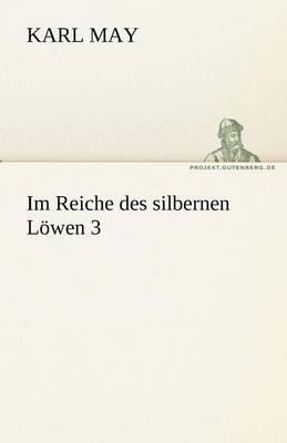 Im Reiche Des Silbernen Lowen 3 (Paperback)