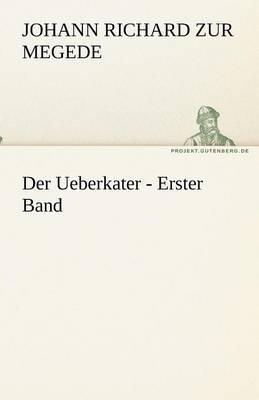 Der Ueberkater - Erster Band (Paperback)