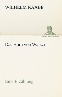 Das Horn Von Wanza (Paperback)