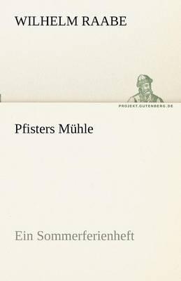 Pfisters Muhle (Paperback)