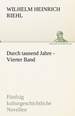 Durch Tausend Jahre - Vierter Band (Paperback)