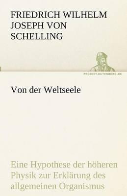 Von Der Weltseele (Paperback)