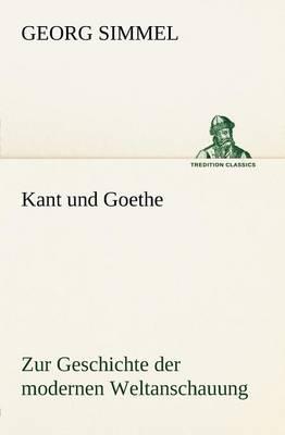 Kant Und Goethe (Paperback)