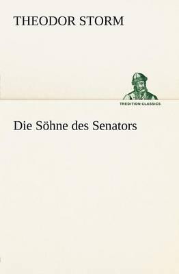 Die Sohne Des Senators (Paperback)