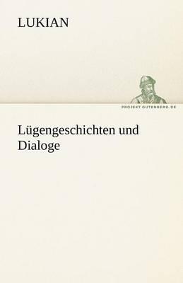 Lugengeschichten Und Dialoge (Paperback)