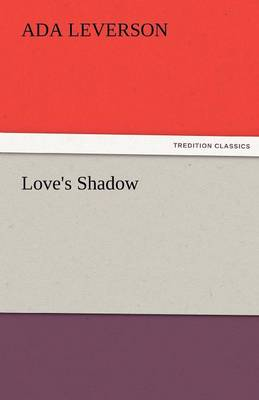Love's Shadow (Paperback)