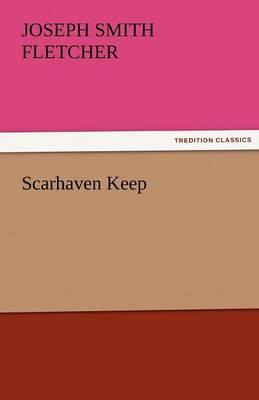Scarhaven Keep (Paperback)
