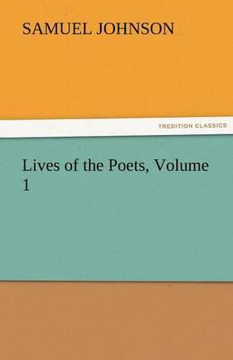 Lives of the Poets, Volume 1 (Paperback)