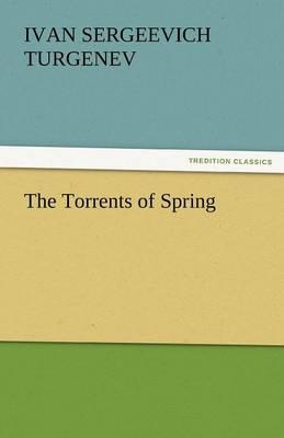 The Torrents of Spring (Paperback)