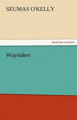 Waysiders (Paperback)