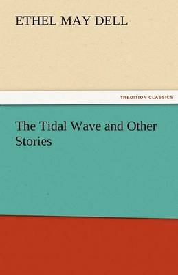 The Tidal Wave and Other Stories (Paperback)