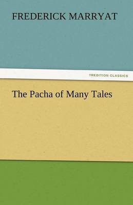The Pacha of Many Tales (Paperback)