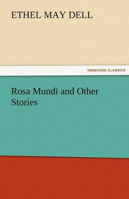 Rosa Mundi and Other Stories (Paperback)