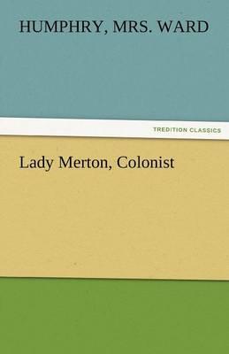 Lady Merton, Colonist (Paperback)