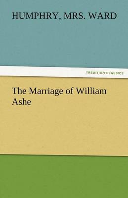 The Marriage of William Ashe (Paperback)
