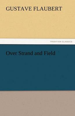 Over Strand and Field (Paperback)