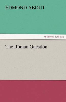 The Roman Question (Paperback)