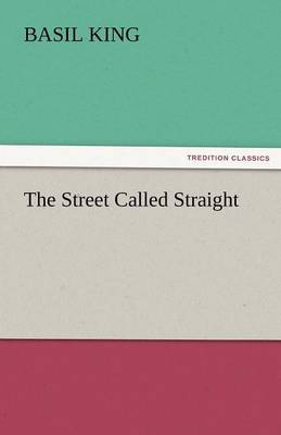 The Street Called Straight (Paperback)