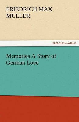 Memories a Story of German Love (Paperback)