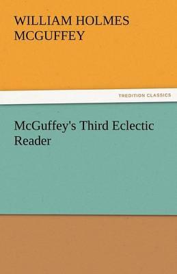 McGuffey's Third Eclectic Reader (Paperback)