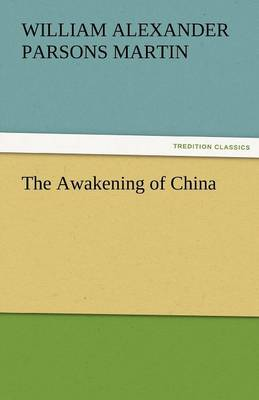 The Awakening of China (Paperback)
