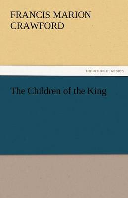 The Children of the King (Paperback)