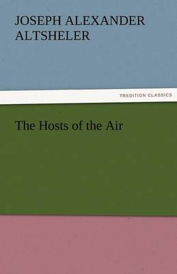 The Hosts of the Air (Paperback)