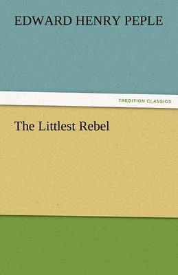 The Littlest Rebel (Paperback)