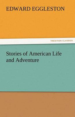 Stories of American Life and Adventure (Paperback)