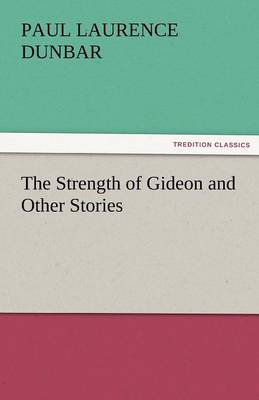 The Strength of Gideon and Other Stories (Paperback)