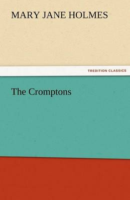 The Cromptons (Paperback)