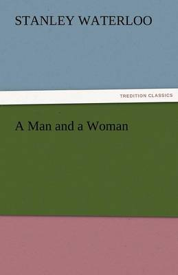 A Man and a Woman (Paperback)