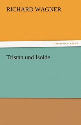 Tristan Und Isolde (Paperback)