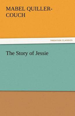 The Story of Jessie (Paperback)