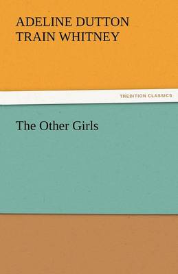 The Other Girls (Paperback)