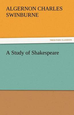A Study of Shakespeare (Paperback)