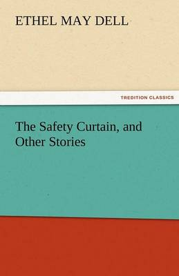 The Safety Curtain, and Other Stories (Paperback)