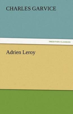 Adrien Leroy (Paperback)