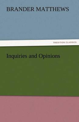 Inquiries and Opinions (Paperback)