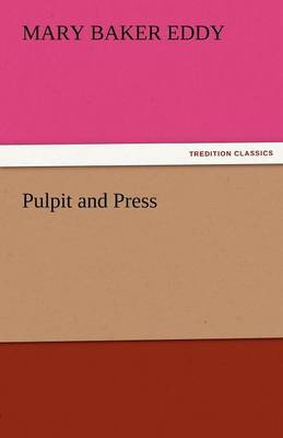Pulpit and Press (Paperback)