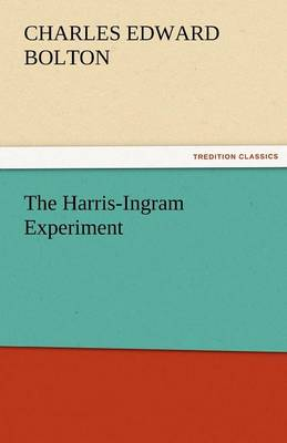 The Harris-Ingram Experiment (Paperback)