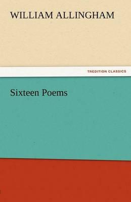 Sixteen Poems (Paperback)