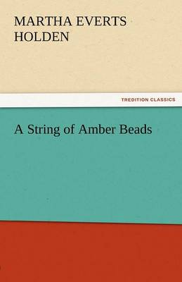 A String of Amber Beads (Paperback)