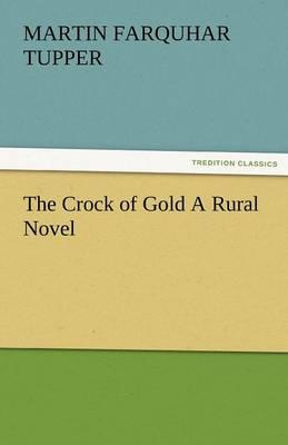 The Crock of Gold a Rural Novel (Paperback)