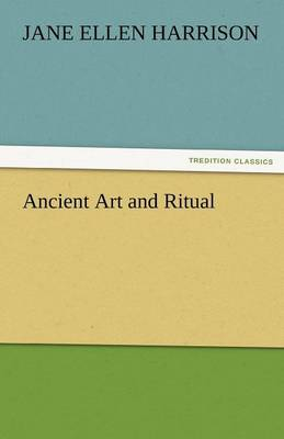 Ancient Art and Ritual (Paperback)