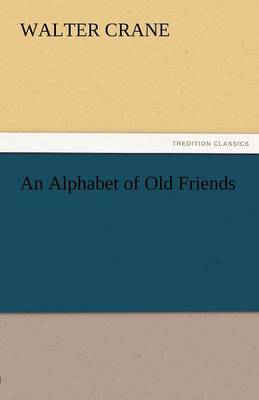 An Alphabet of Old Friends (Paperback)