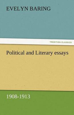 Political and Literary Essays, 1908-1913 (Paperback)
