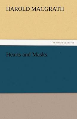 Hearts and Masks (Paperback)