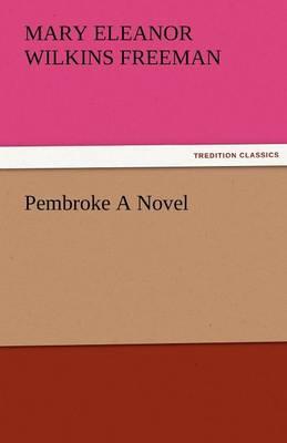 Pembroke a Novel (Paperback)
